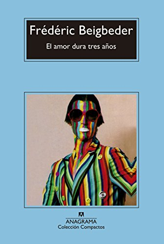9788433977878: Amor dura tres anos, El (Spanish Edition)