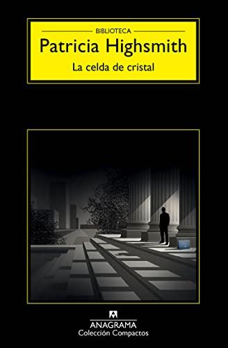 9788433977977: La celda de cristal (Spanish Edition)