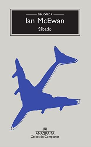 S�bado (Compactos) (Spanish Edition): McEwan, Ian