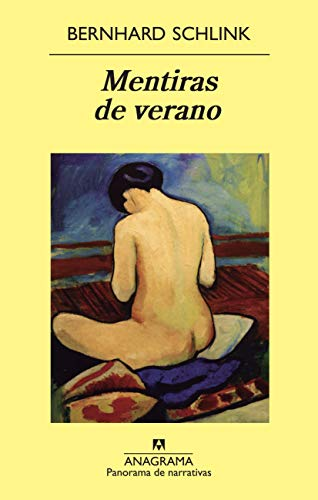 Mentiras de verano (Panorama de Narrativas) (Spanish Edition) (8433978357) by Bernhard Schlink