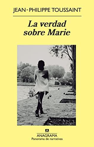 9788433978417: La verdad sobre Marie (Panorama de narrativas)