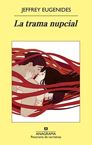9788433978585: La trama nupcial (Panorama de Narrativas) (Spanish Edition)