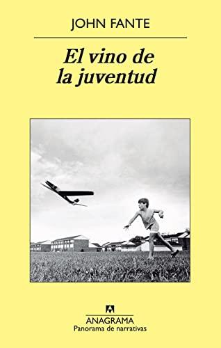 9788433978677: El Vino De La Juventud (Panorama de narrativas)
