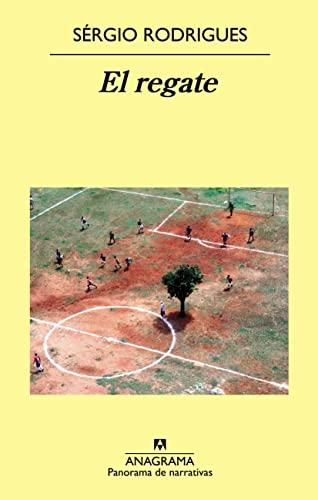 El regate: Sérgio Rodrigues