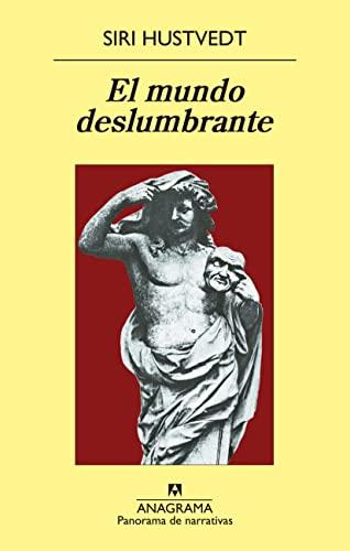 9788433979056: El Mundo Deslumbrante (Panorama de narrativas)