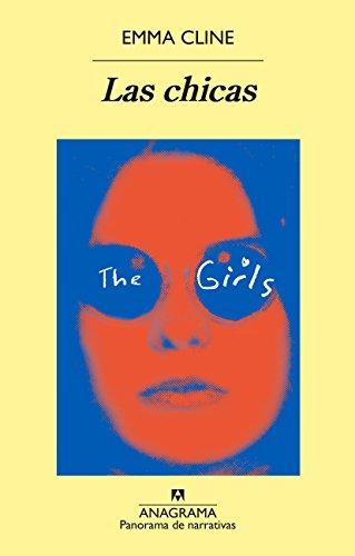 Las chicas (Spanish Edition): Emma Cline