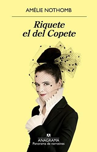 Riquete El Del Copete / Riquete The: Nothomb, Amelie