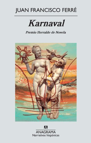 9788433997555: Karnaval (Narrativas hispánicas)
