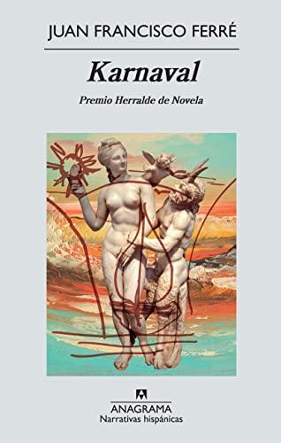 9788433997555: Karnaval (Narrativas Hispanicas) (Spanish Edition)