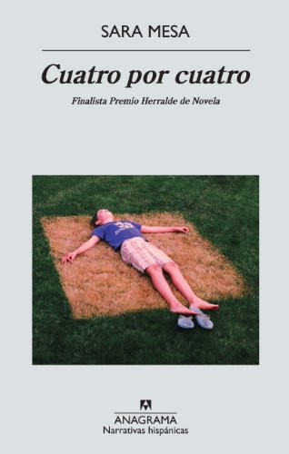 9788433997562: Cuatro por cuatro (Narrativas Hispanicas) (Spanish Edition)