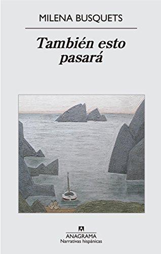 TAMBIÉN ESTO PASARÁ: Milena Busquets