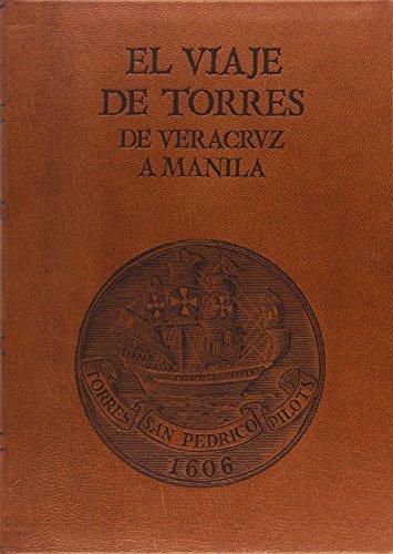9788434005204: El viaje de Torres de Veracruz a Manila
