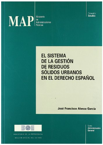 9788434009691: El sistema de la gestión de residuos sólidos urbanos en el derecho español