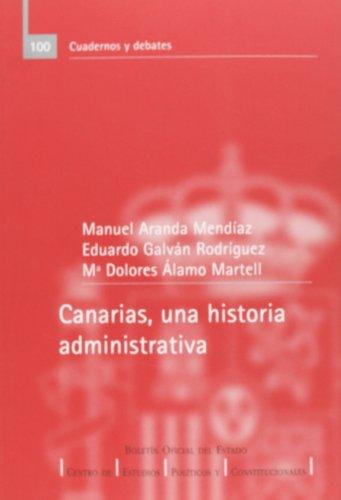 9788434012110: Canarias, una historia administrativa (Cuadernos y debates (CEPC))