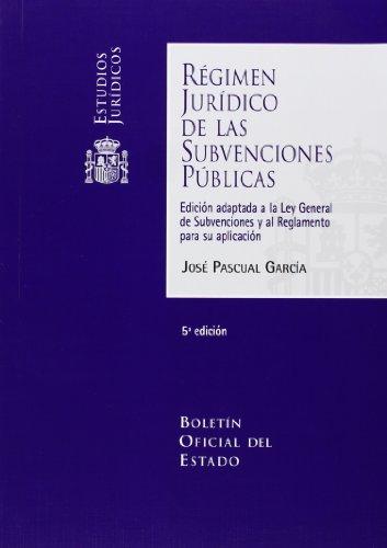 REGIMEN JURIDICO SUBVENCIONES PUBLICAS 5?ED - BOE