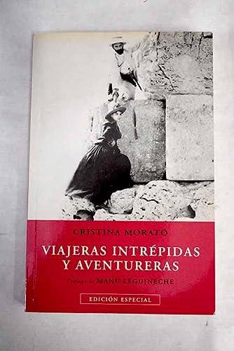 9788434092006: VIAJERAS INTREPIDAS Y AVENTURERAS