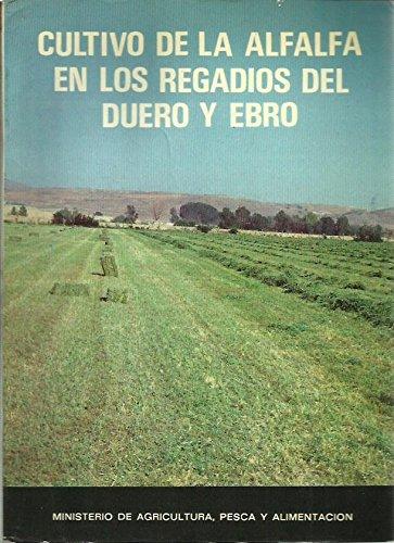 9788434103504: Cultivo de la alfalfa en los regadios del Duero y Ebro