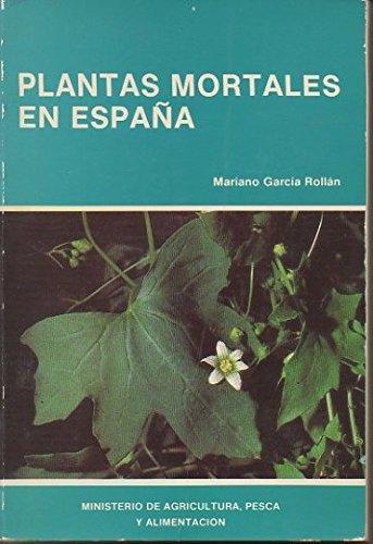 9788434105102: Plantas mortales en España