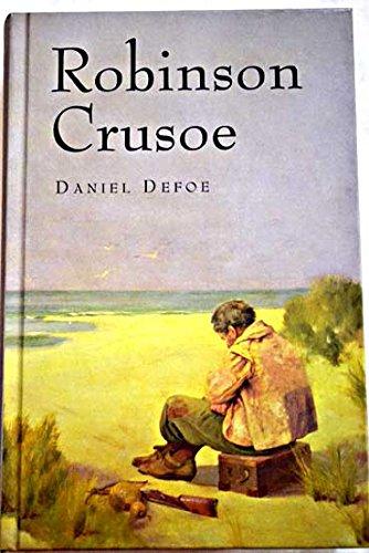 Robinson Crusoe [ ROBINSON CRUSOE ] By: Defoe, Daniel