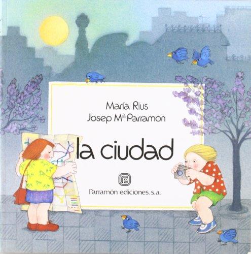 9788434206014: LA Ciudad/the City: Series UN Dia En/Series a Day in (Spanish Edition)