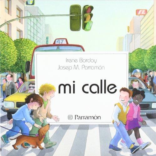 Estoy en mi calle *: Parramón, José María