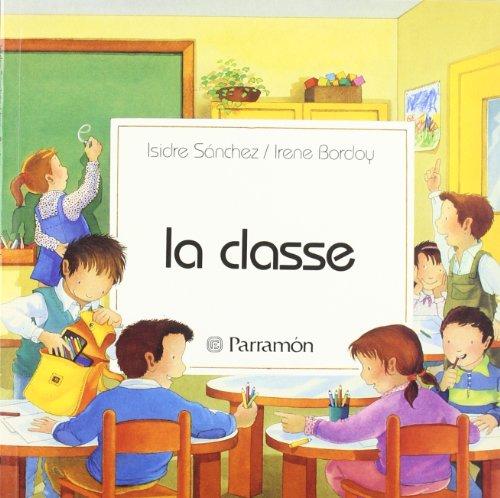 9788434210837: La Classe (Primera biblioteca dels nens)