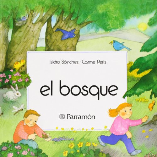 9788434211704: El Bosque