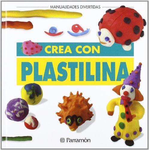 9788434214590: Crea Con Plastilina / Create With Plasticine (Spanish Edition)