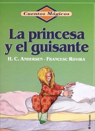 La princesa y el guisante (Cuentos M?gicos): H.C. Andersen, Paco S?nchez Pina