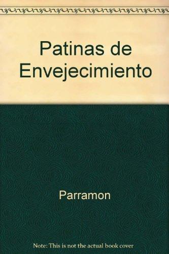 9788434217607: Patinas de Envejecimiento (Spanish Edition)