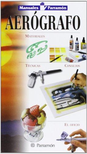 9788434217805: Manuales parramon técnicas aerografo (Spanish Edition)