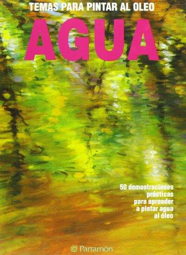 9788434217980: Agua - Temas Para Oleo (Spanish Edition)