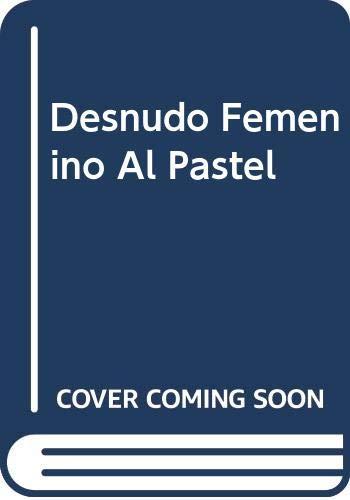 9788434219595: Desnudo Femenino Al Pastel (Spanish Edition)