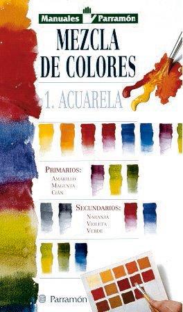 MANUALES PARRAMON TEMAS VARIOS MEZCLA DE COLORES-ACUARELA: PARRAMON, EQUIPO.