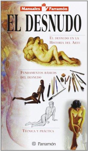 9788434220607: Desnudo (Manuales parramón)