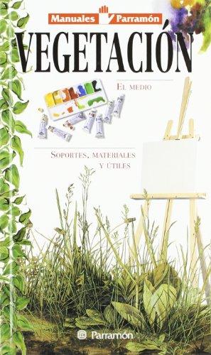 9788434220614: Vegetación (Manuales parramón)
