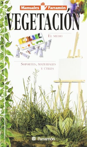 9788434220614: Manuales parramón vegetación (Spanish Edition)