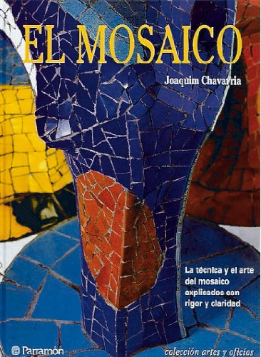9788434221321: EL MOSAICO (Artes y oficios)