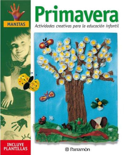 9788434221352: PRIMAVERA ACTIVIDADES CREATIVAS PARA LA EDUCACION INFANTIL (Manitas)