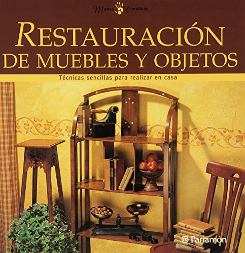 Restauracià n de muebles y objetos: Parramon
