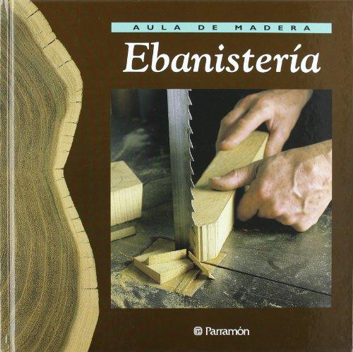 9788434222205: AULA DE MADERA EBANISTERIA (Spanish Edition)