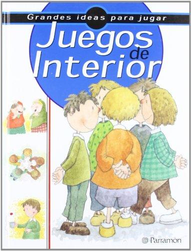 9788434222298: Juegos De Interior (Spanish Edition)