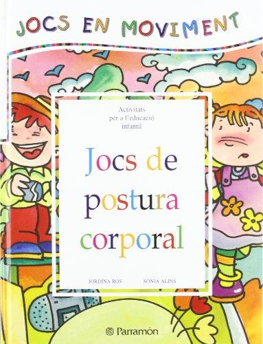 9788434223639: JOCS DE POSTURA CORPORAL (Juegos en movimiento)