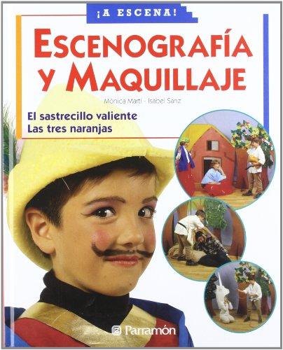 9788434223899: Escenografia Y Maquillaje (Spanish Edition)