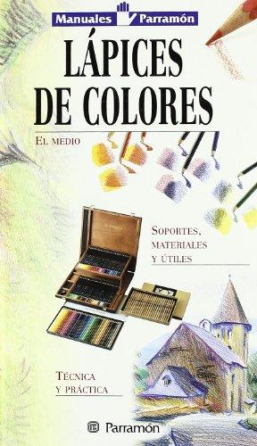 9788434224742: Manuales parramón lápices de colores (Spanish Edition)