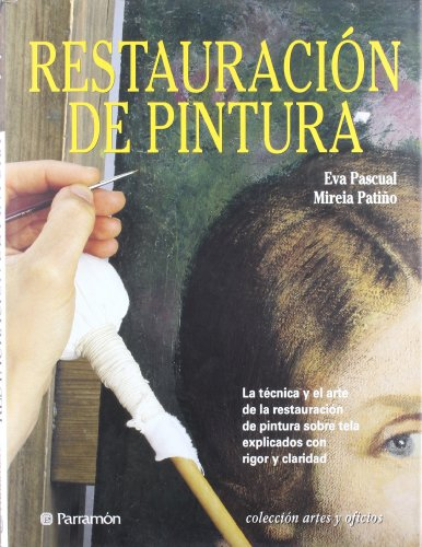 9788434224797: RESTAURACION DE PINTURA (Spanish Edition)
