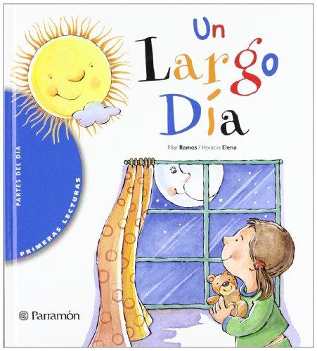 9788434225183: UN LARGO DIA (Primeras lecturas)