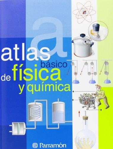 9788434225206: Atlas De Fisica Y Quimica (Atlas Basico de) (Spanish Edition)