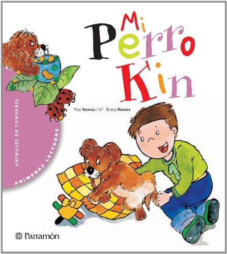 9788434225947: Mi perro Kin / My dog Kin (Spanish Edition)