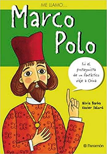 ME LLAMO MARCO POLO (Me Llamo /: Nuria Barba; Javier